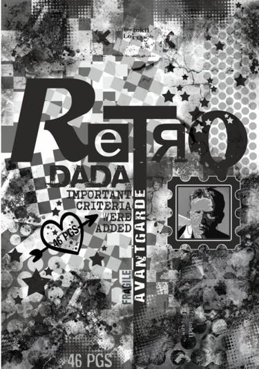 RetroDada. Fragile Avantgarde