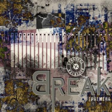 Break Ephemera