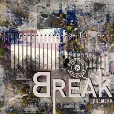 Break Ephemera - new edition